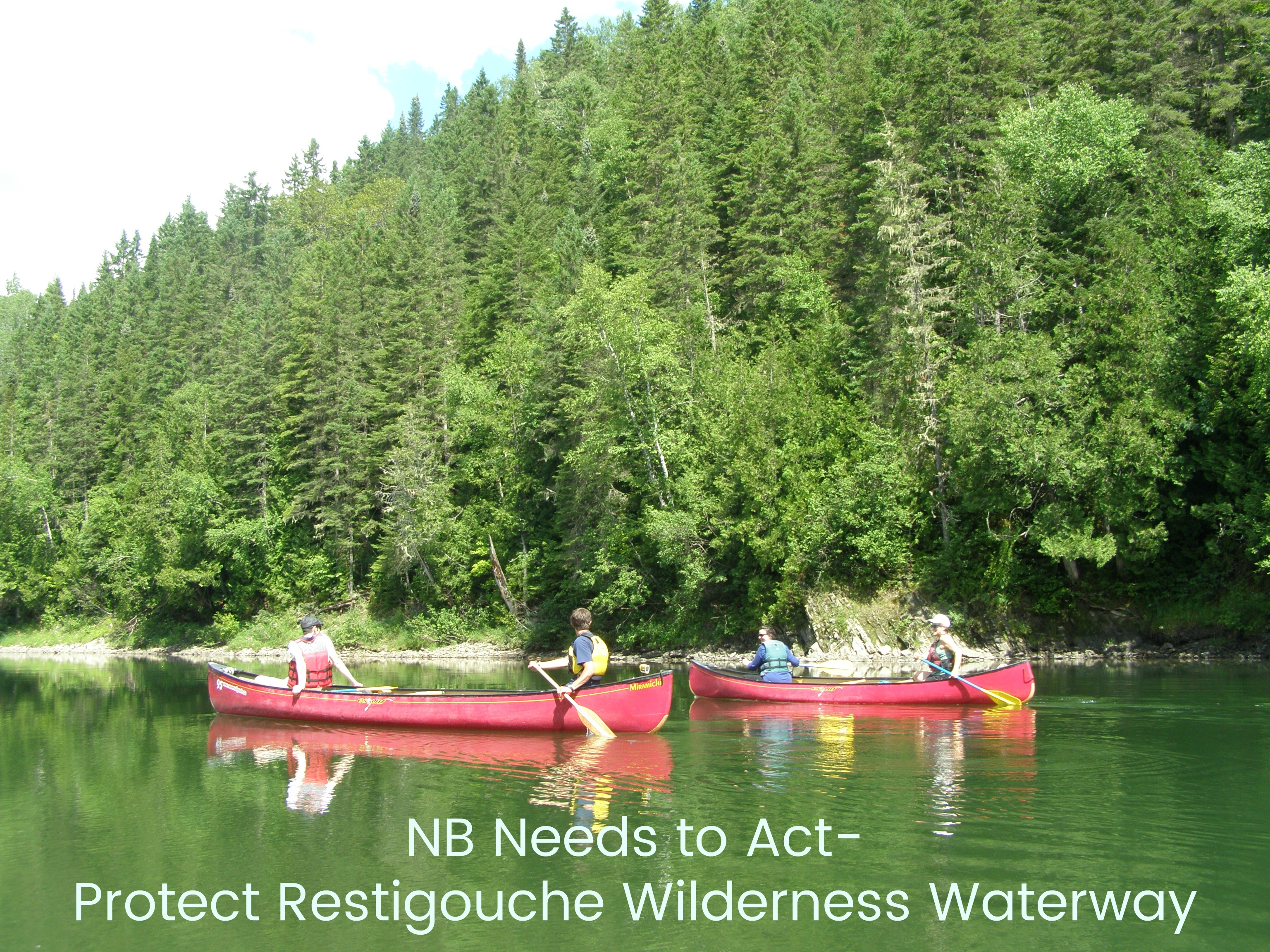 NB Needs to Act Protect Restigouche Wilderness Waterway2